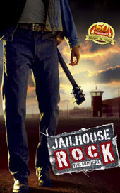 the rock jail_Jailhouse Rock - The Guide to Musical Theatre